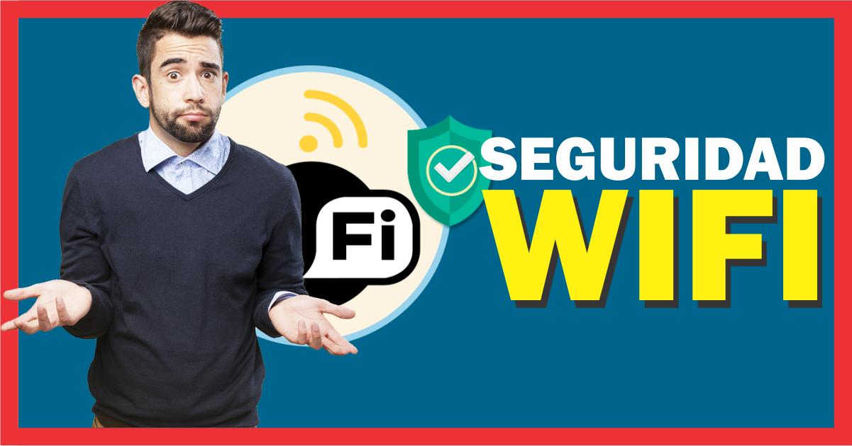Tipos de seguridad Wifi