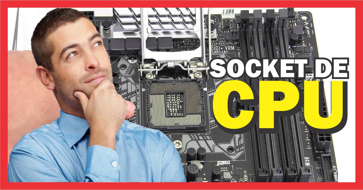 Que es un Socket de CPU