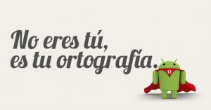 Las mejores aplicaciones para mejorar tu ortografía