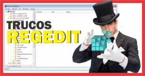 Trucos del regedit en Windows