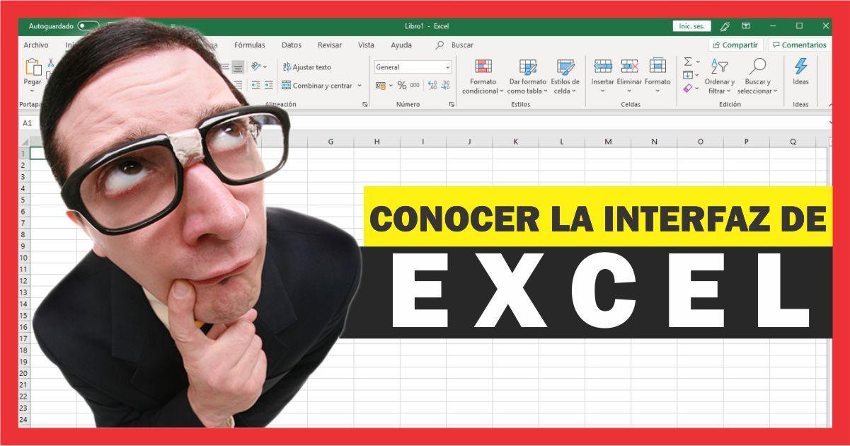 Conocer la interfaz de Excel