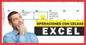 Operaciones básicas con celdas en Excel