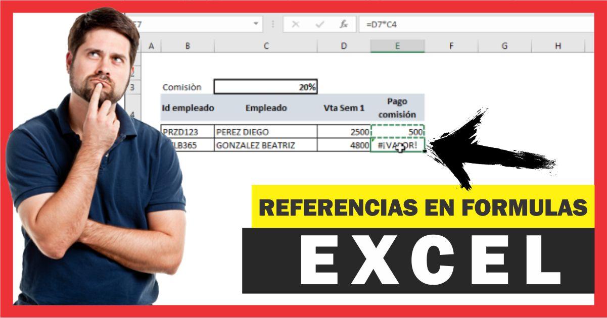 Referencias Relativas y Absolutas en una fórmula en Excel