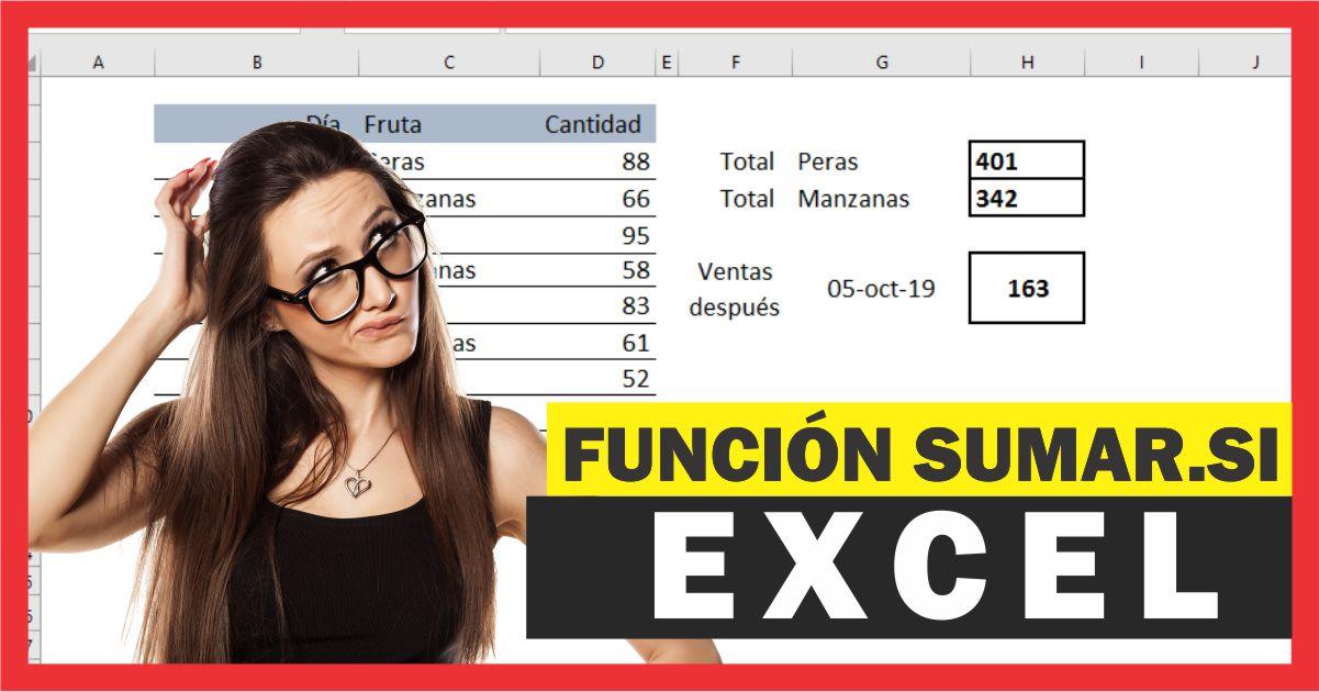 Función SUMAR.SI en Excel – Ejemplos prácticos